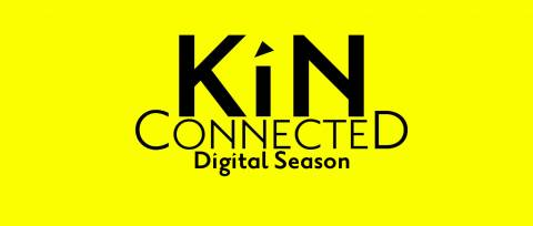 Kin Connected - digital season